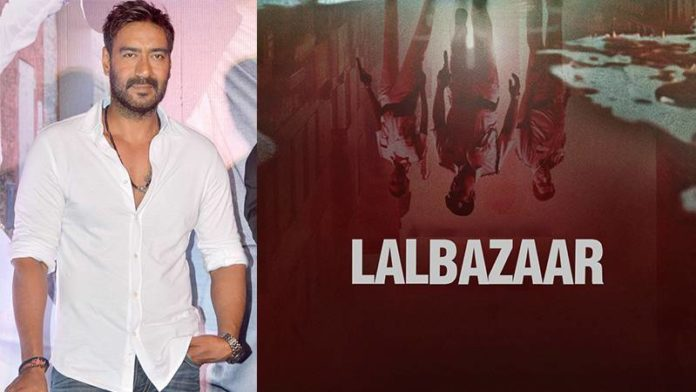 Ajay Devgn Shares A Chilling Glimpse Into The World Of Lalbazaar