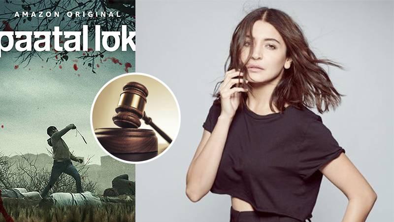 Paatal Lok: Anushka Sharma & Amazon Prime Videos Receive Court Notice For THIS Reason