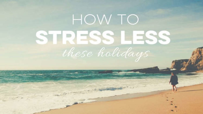 How to Stress Less and Enjoy the Holidays