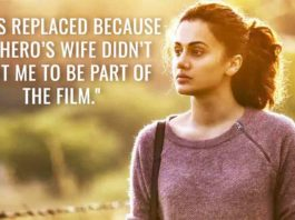 Taapsee Pannu Shares Her Ugly Experience In Bollywood
