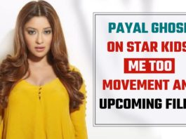 Exclusive Payal Ghosh On Star Kids, Me Too Movement And Upcoming Films