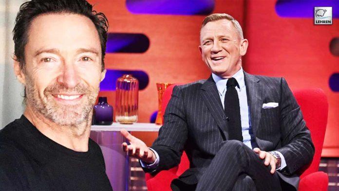 Daniel Craig Reacts To Rumors Of Hugh Jackman To Be Next James Bond